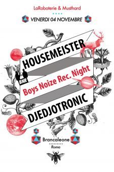 BOYS NOIZE RECORDS PARTY - DJEDJOTRONIC & HOUSEMEISTER @ Brancaleone