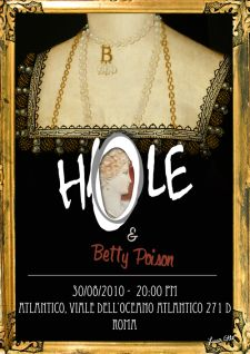 Hole & Betty Poison live in Rome