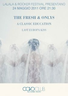 The Fresh and Onlys / 2011