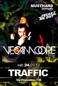 24/03 VEGAMOORE @ TRAFFIC - ROMA