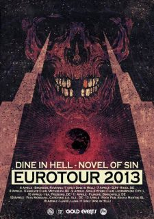 DINE IN HELL/NOVEL OF SIN EUROTOUR