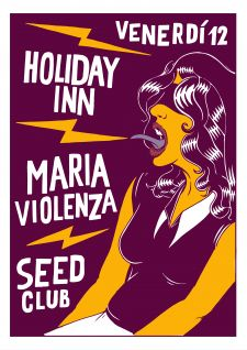 maria violenza + holiday inn