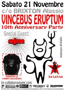 Vincebus Eruptum Night - 10th Anniversary