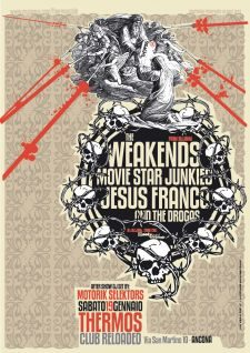 mivie star junkies+ weakends + jesus franco and the drogas